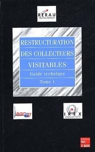 Restructuration des collecteurs visitables. Guide technique, Tome 1.pdf