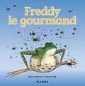 Resa Ostrove et Jason Doll - Freddy le gourmand - Album jeunesse.