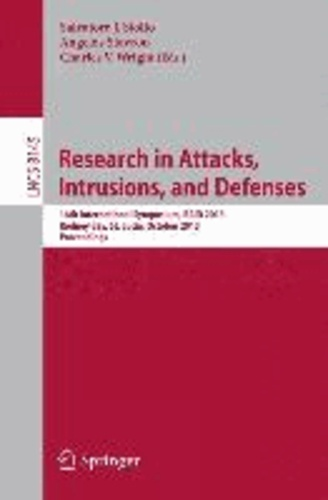 Research in Attacks, Intrusions, and Defenses - 16th International Symposium, RAID 2013, Rodney Bay, St. Lucia, October 23-25, 2013, Proceedings.
