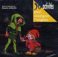 50 activités pour enseigner langlais à lécole - 2 CD audio.pdf