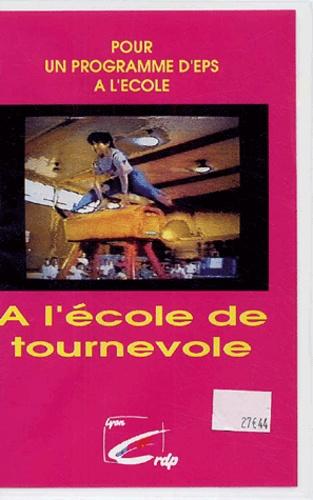 CRDP de Lyon - A l'école de Tournevole - Cassette vidéo.