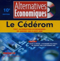 "Altenatives Economiques - Alternatives Economiques - Tout ""Alternatives Economiques"" de Janvier 1993 à Août 2006."
