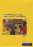 Cécile Taillandier - Apprendre à danser, danser pour apprendre - DVD Tome 2.