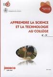 CNDP - Apprendre la science et la technologie au collège 6e-5e. 1 DVD
