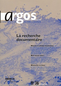 Serge Goffard - Argos N° 36, Décembre 2004 : La recherche documentaire.
