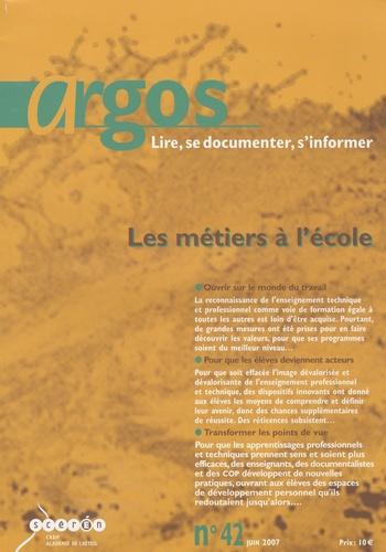 Jean-Yves Langanay - Argos N° 42, juin 2007 : Les métiers à l'école.