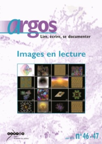 Gilles Gony - Argos N° 46-47, Juin 2010 : Images en lecture.