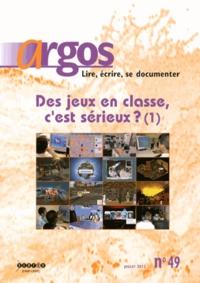Pradeepa Thomas et Julien Llanas - Argos N° 49, Juillet 2012 : Des jeux en classe, c'est sérieux ? (1).