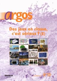 Gilles Gony - Argos N° 50, Décembre 2012 : Des jeux en classe, c'est sérieux ? (2).