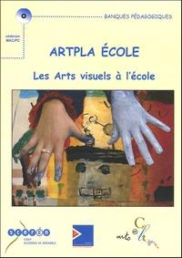 Christiane Carrier et Bernard Fournier - ARTPLA Ecole, les arts visuels à l'école - CD-ROM.