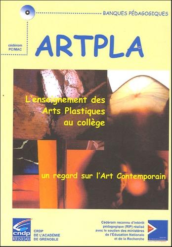 Christiane Carrier et Patrick Credeville - ARTPLA : l'enseignement des arts plastiques au coolège, un regard sur l'art contemporain - CD-ROM.