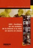 Isabelle Frezal et Jean-Marie Nègre - ASH : Auxiliaire de vie scolaire, de la théorie à la mise en oeuvre en classe. 1 DVD