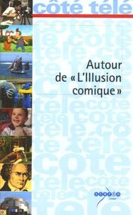 """Jean-André Fieschi - Autour de """"L'Illusion comique""""."""