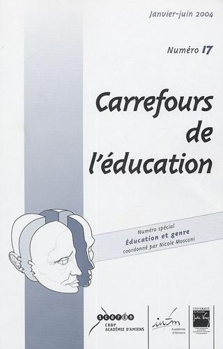 Nicole Mosconi et Cendrine Marro - Carrefours de l'éducation N° 17, Janvier-juin : Eduation et genre.