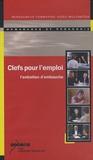 CRDP Languedoc-Roussillon - Clefs pour l'emploi - L'entretien d'embauche. 1 Cassette Vidéo