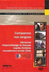 Nathalie Auger - Comparons nos langues - Démarche d'apprentissage du français auprès d'enfants nouvellement arrivés (ENA). 1 DVD