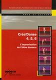 Jacky Biville et Brigitte Cannone - Créa'Danse 4, 5, 6 - L'improvisation de l'élève danseur, DVD-ROM vidéo.