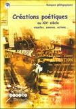 Jean-Pierre Bobillot et Philippe Bootz - Créations poétiques au XXe siècle, visuelles, sonores, actions.