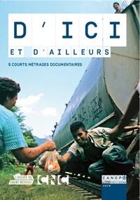 Canopé - D'ici et d'ailleurs - 5 courts métrages documentaires. 1 DVD