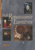 CNDP - De la Renaissance aux Lumières. 1 DVD