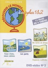 CRDP d'Alsace - Découvrir le monde aux cycles 1&2 : Eaux vives, eaux calmes ;  Les ports ; De terre et d'eau ; Espaces cultivés - DVD vidéo.
