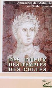Jean-Claude Béal et  CRDP de Lyon - Des dieux, des temples, des cultes - Cassette vidéo.