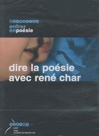 CRDP Montpellier - Dire la poésie avec René Char - DVD vidéo.