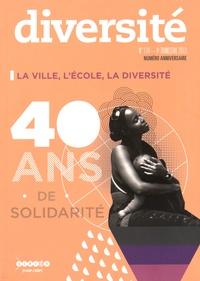 Régis Guyon - Diversité N° 174, 4e trimestre : La ville, l'école, la diversité - 40 ans de solidarité.
