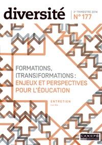 Régis Guyon - Diversité N° 177, 3e trimestre : Formation, (trans)formation : enjeux et perspectives pour l'éducation.