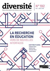 Régis Guyon - Diversité N° 192, mai-août 201 : La recherche en éducation - Vers de nouvelles interfaces.