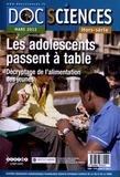 Pascal Cotentin - DocSciences Hors-série Mars 2012 : Les adolescents passent à table - Décryptage de l'alimentation des jeunes.