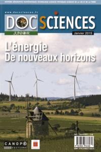 Peggy Foulon et Valérie Oliveira - DocSciences Junior Janvier 2015 : L'énergie, de nouveaux horizons.