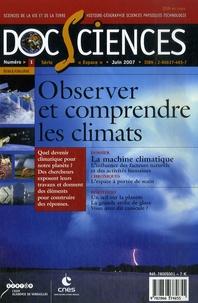 Frédérique Rémy et Jean-Louis Fellous - DocSciences N° 1, juin 2007 : Observer comprendre les climats.