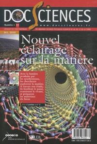 CRDP de Versailles - DocSciences N° 11, Octobre 2010 : Nouvel éclairage sur la matière.
