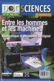 Pascal Cotentin - DocSciences N° 15, mai 2013 : Entre les hommes et les machines - Automatique et traitement du signal.