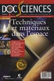Robert Ecoffet et Serge Potteck - DocSciences N° 2, Janvier 2008 : Techniques et matériaux dans l'espace.