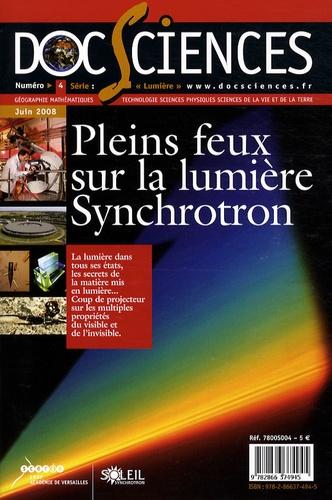 Jean-Marc Filhol - DocSciences N° 4, Juin 2008 : Pleins feux sur la lumière - Synchrotron.