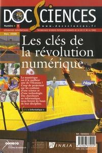 CRDP de Versailles - DocSciences N° 5, Novembre 2008 : Les clés de la révolution numérique.