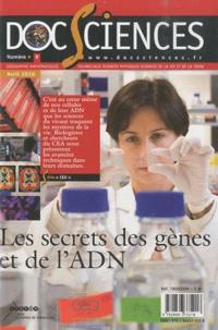 CRDP de Versailles - DocSciences N° 9, avril 2010 : Les secrets des gènes et de l'ADN.