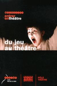 Jean Bauné et Dany Porché - Du jeu au théâtre. 1 DVD