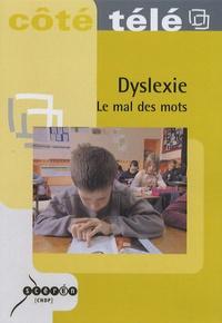 CNDP - Dyslexie, le mal des mots. 1 DVD