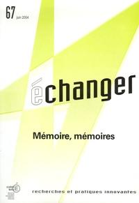 CRDP des Pays de la Loire - Echanger N° 67, Juin 2004 : Mémoire, mémoires.
