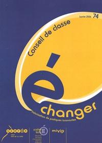 CRDP des Pays de la Loire - Echanger N° 74, Janvier 2006 : Conseil de classe.
