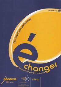 CRDP des Pays de la Loire - Echanger N° 81, Décembre 2007 : Les situations-problèmes.