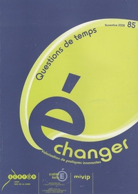 Gérald Chaix - Echanger N° 85 : Questions de temps.