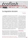 Gilles Le Garrec et Vincent Touze - Ecoflash N° 326, mars 2018 : La stagnation séculaire.
