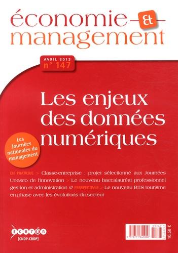 CNDP - Economie et management N° 147, Avril 2013 : Les enjeux des données numériques.