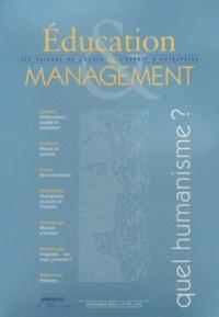 CRDP de l'académie de Créteil - Education & Management N° 27, Septembre 200 : Quel humanisme ?.