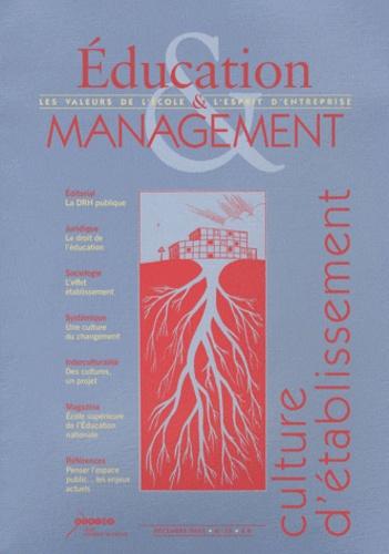 CRDP de l'académie de Créteil - Education & Management N° 30, Décembre 2005 : Culture d'établissement.