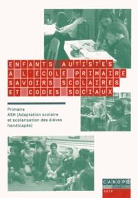 Pascale Bronner - Enfants autistes à l'école primaire : savoirs scolaires et codes sociaux. 1 DVD